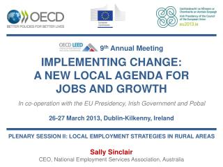 IMPLEMENTING CHANGE:  A NEW LOCAL AGENDA FOR  JOBS AND GROWTH