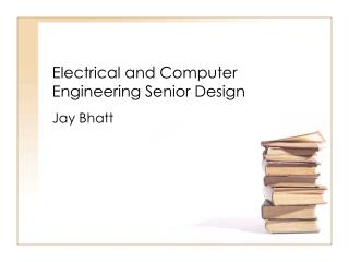 Electrical and Computer Engineering Senior Design