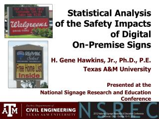 Statistical Analysis  of the Safety Impacts  of Digital  On-Premise Signs