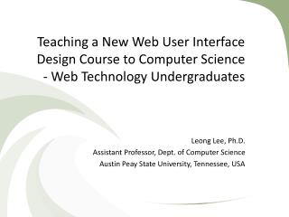 Teaching a New Web User Interface Design Course to Computer Science - Web Technology Undergraduates