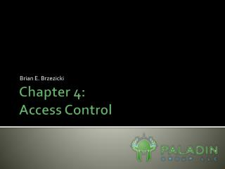 Chapter 4:    Access Control