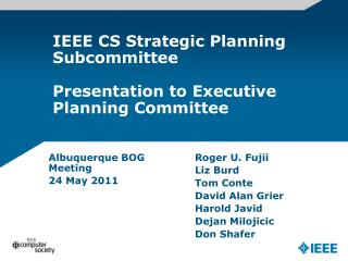 IEEE CS Strategic Planning Subcommittee Presentation to Executive Planning Committee