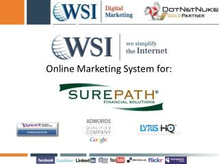 Online Marketing System for: