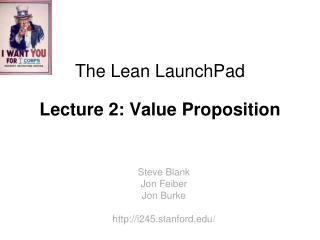 The Lean  LaunchPad Lecture 2: Value Proposition