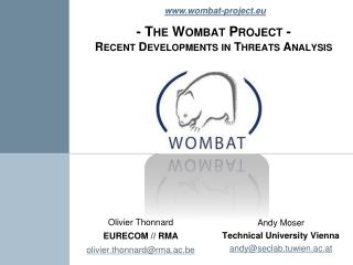 - The Wombat Project - Recent Developments in Threats Analysis
