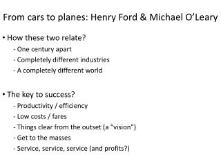 From cars to planes: Henry Ford & Michael O'Leary