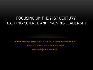 Focusing on the 21st Century:  Teaching Science and Proving Leadership