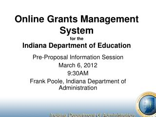 Online Grants Management System for the Indiana Department of Education
