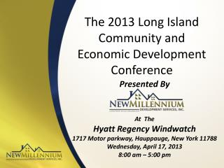 The  2013  Long Island Community and Economic Development Conference