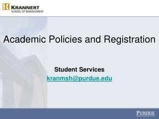 Academic Policies and Registration