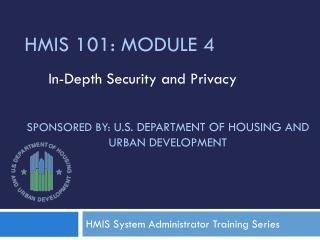 Sponsored by:  U.S . Department of Housing and Urban  Development