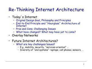 Re -Thinking Internet Architecture