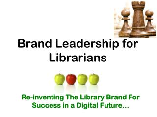 Brand Leadership for Librarians