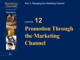 Promotion Through the Marketing Channel