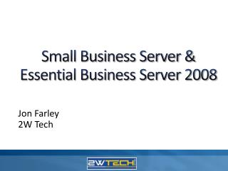 Small Business Server & Essential Business Server 2008