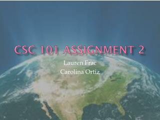 CSC 101 Assignment 2