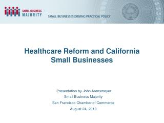 Healthcare Reform and California Small Businesses