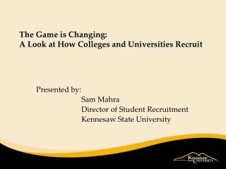 The Game is Changing: A Look at How Colleges and Universities Recruit