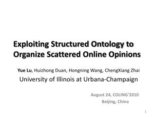 Exploiting Structured Ontology to Organize Scattered Online Opinions