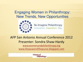 Engaging Women in Philanthropy:  New Trends, New Opportunities