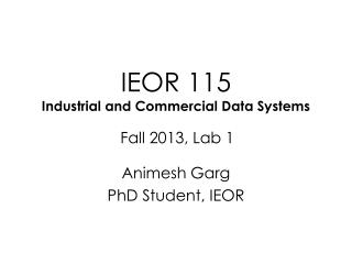 IEOR 115 Industrial and Commercial Data Systems