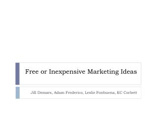Free or Inexpensive Marketing Ideas