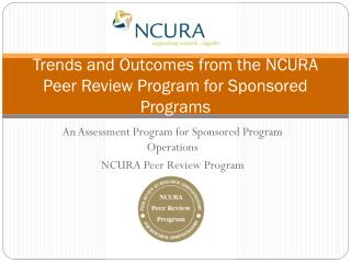Trends and Outcomes from the NCURA Peer Review Program for Sponsored Programs