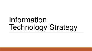 Information Technology  Strategy