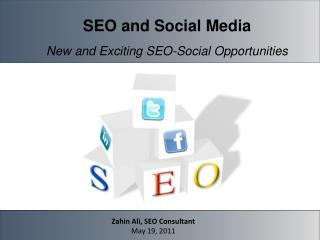 SEO and Social Media New and Exciting SEO-Social Opportunities