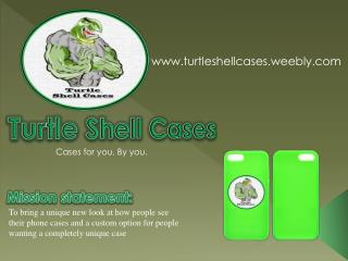 Turtle Shell Cases