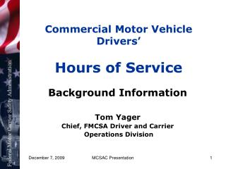 Commercial Motor Vehicle Drivers' Hours of Service