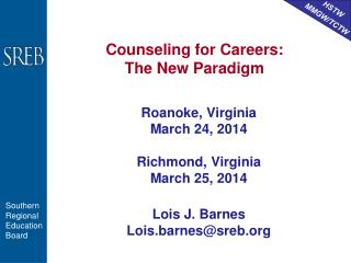 Counseling for Careers: The New Paradigm
