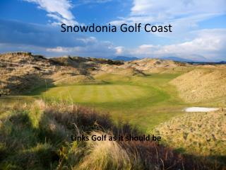 Snowdonia Golf Coast