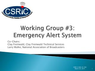 Working Group #3: Emergency Alert System