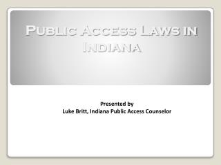 Public Access Laws in Indiana