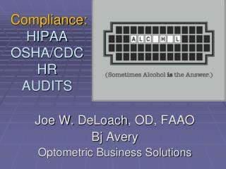 Compliance: HIPAA OSHA/CDC HR AUDITS