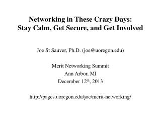 Networking in These Crazy Days: Stay Calm, Get Secure, and Get Involved