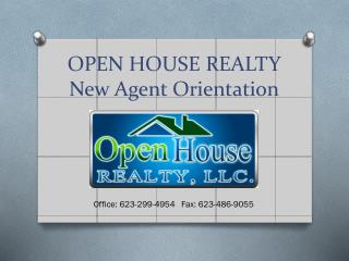 OPEN HOUSE REALTY New Agent Orientation