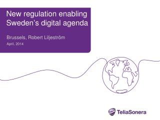 New regulation enabling  Sweden's  digital agenda