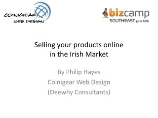 Selling your products online in the Irish Market