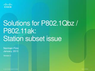 Solutions for P802.1Qbz / P802.11ak: Station subset issue