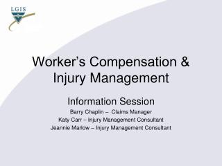 Worker's Compensation & Injury Management