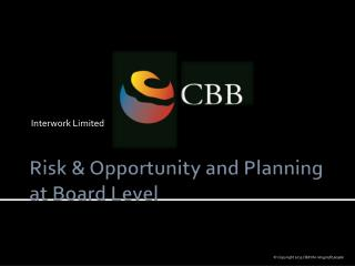 Risk & Opportunity and Planning at Board Level
