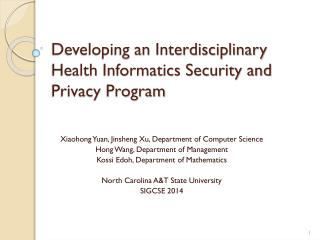 Developing an Interdisciplinary Health Informatics Security and Privacy Program