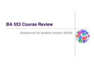 BA 553 Course Review