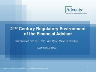 21 st  Century Regulatory Environment of the Financial Advisor