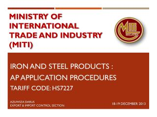 MINISTRY OF INTERNATIONAL TRADE AND INDUSTRY (MITI)