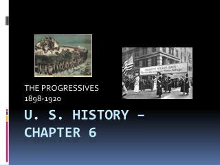U. S. History – Chapter 6