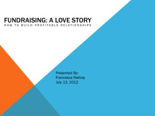Fundraising: A Love Story