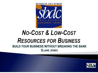 No-Cost & Low-Cost  Resources for Business